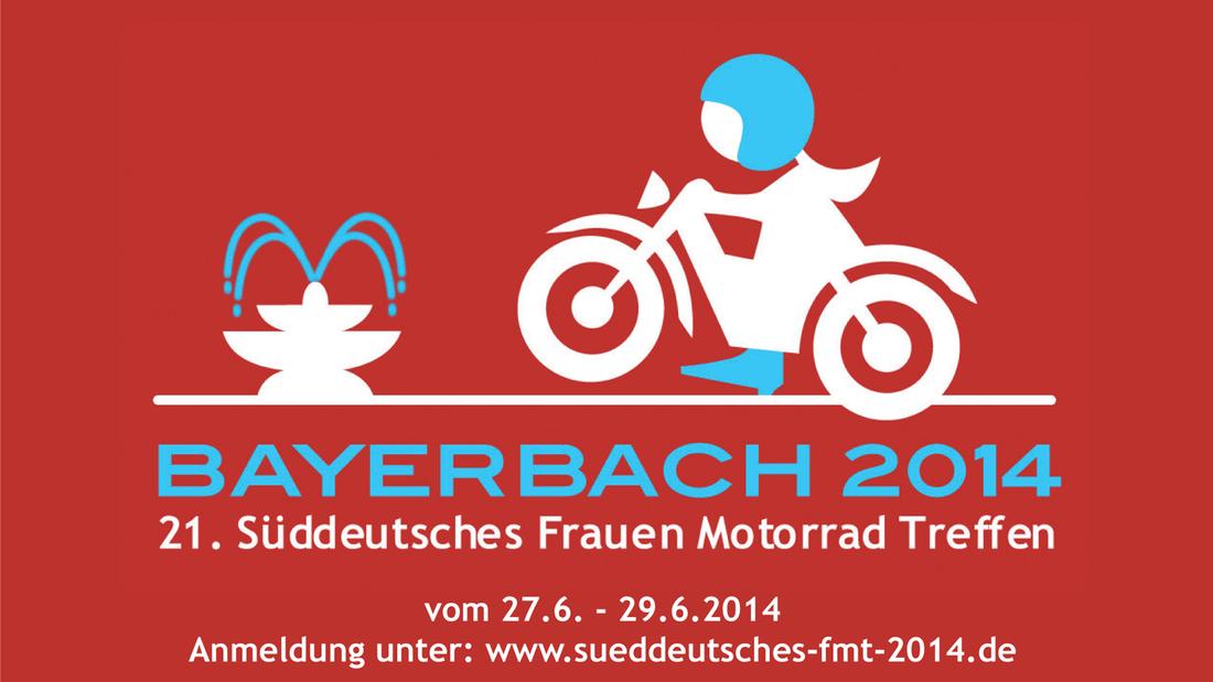 Sogar ein eigenes Logo gibt es für das Süddeutsche Frauen-Motorrad-Treffen 2014 bei VITAL Camping Bayerbach bei Bad Birnbach.